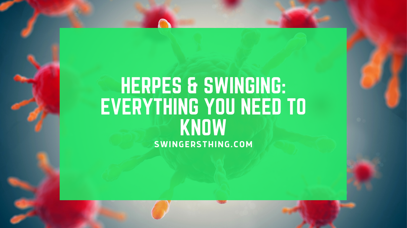swinging with herpes