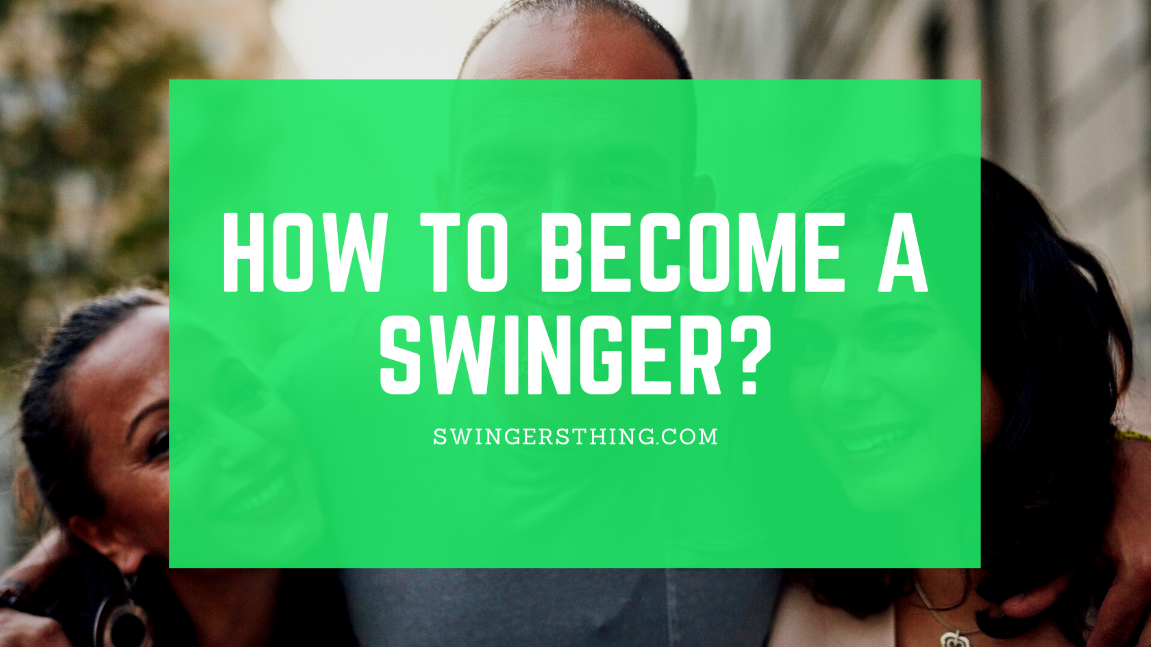 how to become a swinger